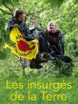 Les insurgés de la terre Lien vers: https://imagotv.fr/documentaires/les-insurges-de-la-terre