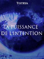 PuissanceIntention Lien vers: https://imagotv.fr/documentaires/la-puissance-de-l-intention