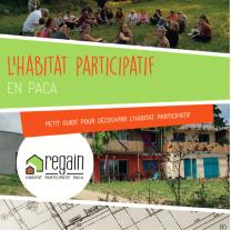 image Lhabitat_Participatif_en_PACA_.png (1.0MB) Lien vers: http://www.regain-hg.org/images/Plaquette_Regain_HP.pdf